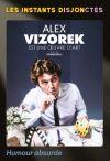 Alex Vizorek «est une œuvre d'art»